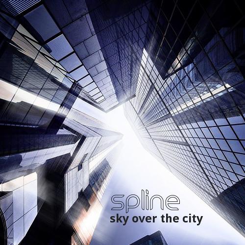 Spline - Sky Over The City