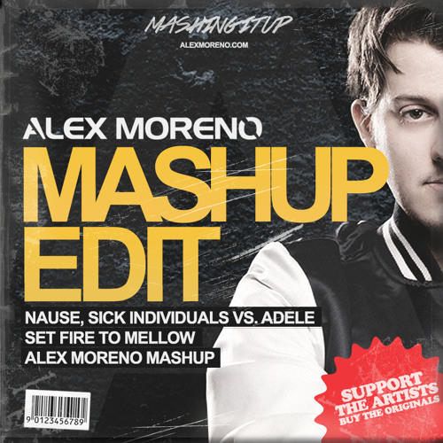 Set Fire To Mellow (Alex Moreno Mashup) [FREE DOWNLOAD]