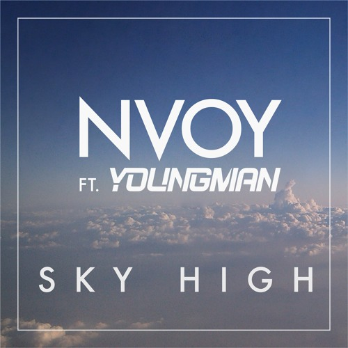 NVOY feat. Youngman   Sky High (Sonny Wharton Remix)