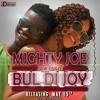 Mighty joe (Bul Di Joy).mp3