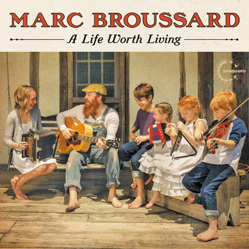 "Marc Broussard - ""A Life Worth Living"""