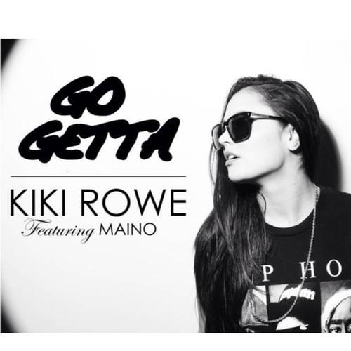 Kiki Rowe - Go Getta (Nishad Bootleg)