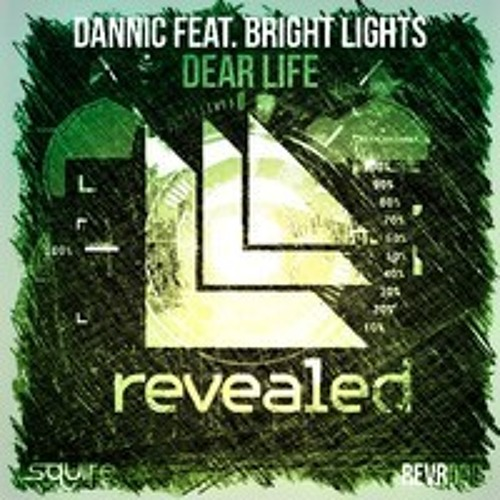 Dannic feat. Bright Lights – Dear Life (eSQUIRE House Mix)