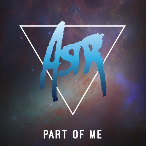 ASTR - Part Of Me (Duplex Sound Remix)