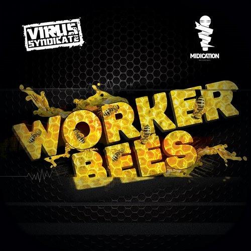 Virus Syndicate (Feat. Buku) - Worker Bees (Instrumental)