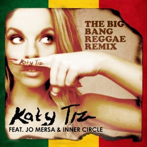 Katy Tiz - Big Bang Reggae Remix
