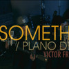 Say Something / Plano De Fuga - VFF