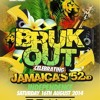 Bruk Out ☆ Jamaica's 52nd Independence: Sat 16th Aug ☆ Official Mix (Mixed by DJ Nate)