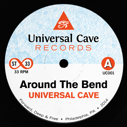 Around The Bend (Universal Cave Edit)