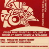 Scott Henry - Fever - Time To Get Ill - Vol. 3 (Side A) - With Full Track Listing