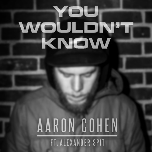 You Wouldn't Know (Feat. Alexander Spit) [Prod. Eff.Dope (TribeGvng)]