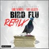 Bird FLu (REMIX) Lor Scoota Ft Shy Glizzy