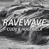 Cudy & Hugekilla - Ravewave (Original Mix) mp3