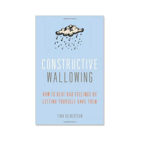 Podcast 473: Constructive Wallowing with Tina Gilbertson