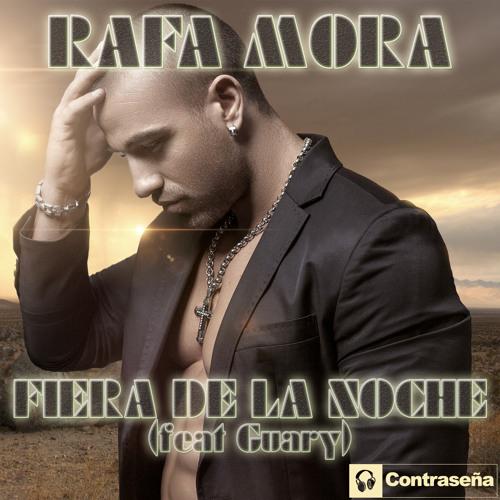 DDC 454 RAFA MORA Fiera De La Noche (feat Guary)