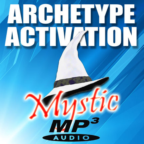 Archetype Activation - The Mystic (SAMPLE)