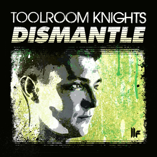 PREVIEW: 'Toolroom Knights Mixed By Dismantle'