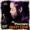 Pressure Busspipe - Crazy Love (Way Back Riddim)