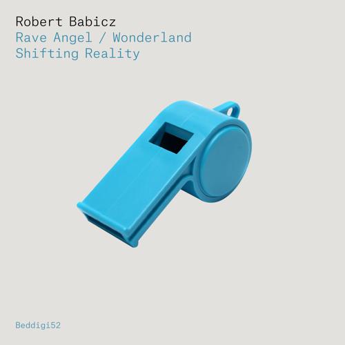 BEDDIGI52 Robert Babicz - Rave Angel Preview
