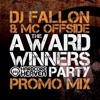 Dj Fallon & Mc Offside- Hardcore Heaven Winners Party Promo