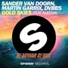 Sander Van Doorn, Martin Garrix, DVBBS - Gold Skies (ft. Aleesia) (Audio Slam Remix) [FREE DOWNLOAD]