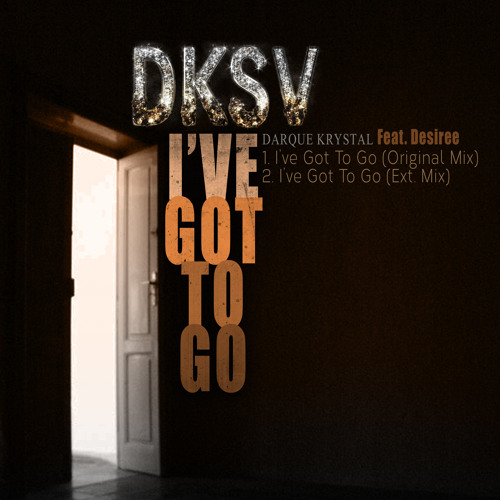 I Got to Go Feat. Miss D. (The Angel Fly Free mix)