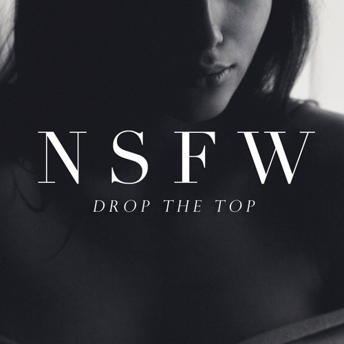 [FREE DL] NSFW - Drop The Top