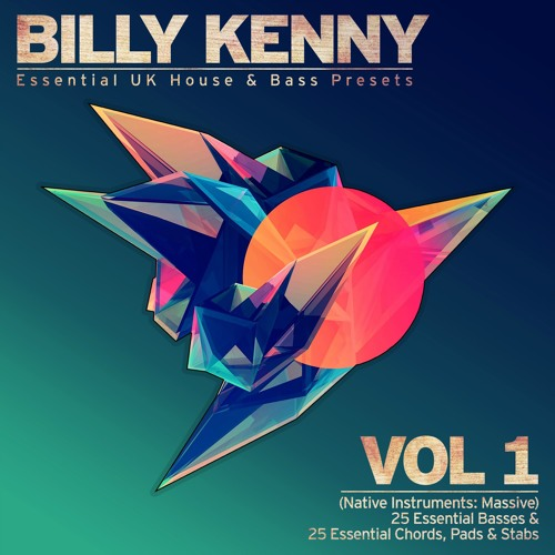 Billy Kenny - Essential UK House & Bass Presets Vol 1 - Demo (OUT NOW)