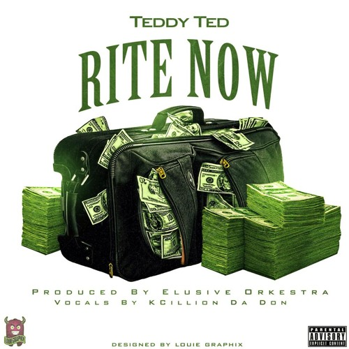 Teddy Ted – Rite Now (Prod by Elusive Orkestra)