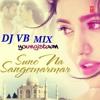 Suno Na Sangemarmar - Arijit Singh (Youngistaan) Dj Vb Remix at India