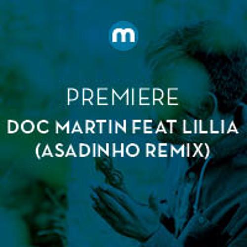 Doc Martin feat Lillia 'Just Us' (Asadinho remix)