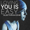 Austin Mahone - Loving You Is Easy