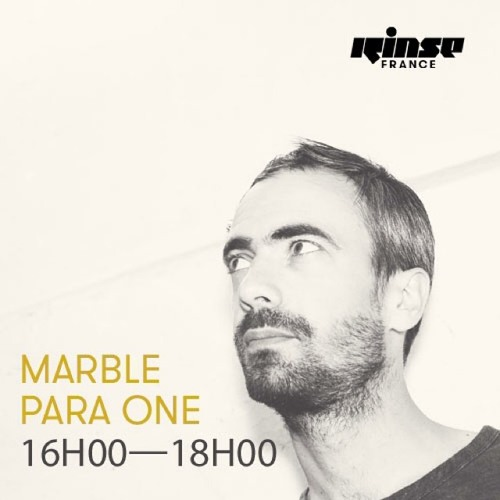 Para One - The Marble Show - Rinse FR 22.07.14