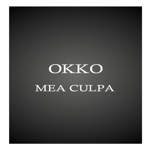 OKKO - Mea Culpa (Original mix)