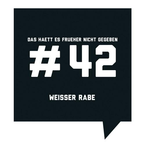Das haett es frueher nicht gegeben #42:  Weisser Rabe