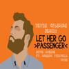 Passenger - Let her go (Kevin Coleman Bootleg Remix) (*FREE DOWNLOAD*)