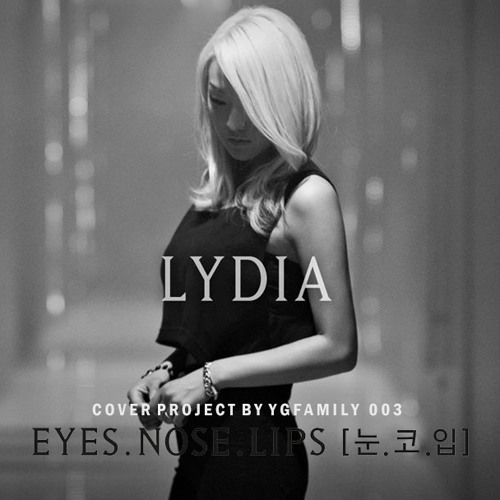 LYDIA - '눈,코,입(EYES, NOSE, LIPS)' COVER