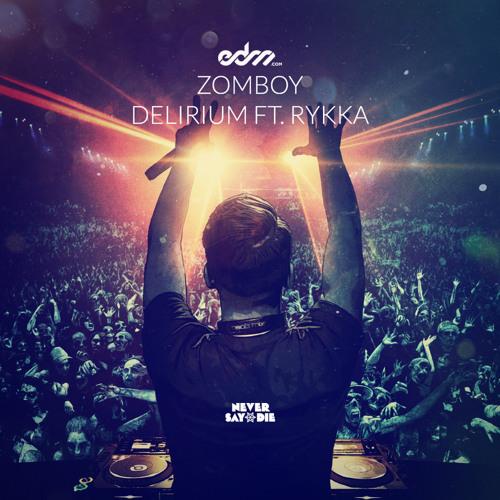 Zomboy - Delirium Ft. Rykka [EDM.com Premiere]