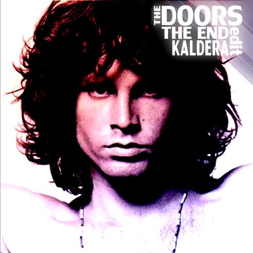 The Doors - The End (Kaldera Edit) FREE DOWNLOAD by Kaldera | Free Listening on SoundCloud  sc 1 st  SoundCloud & The Doors - The End (Kaldera Edit) FREE DOWNLOAD by Kaldera | Free ...