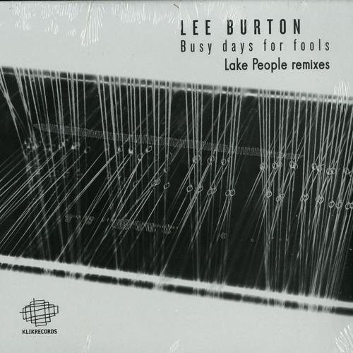 A2 Lee Burton - Breath (Lake People Remix)
