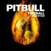 Pitbull Feat John Ryan - Fireball - IAMLMP.COM