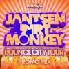 Jantsen & Dirt Monkey - Bounce City Tour Promo Mix
