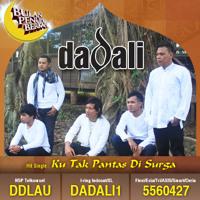 Dadali - Ku Tak Pantas Di Surga (Single Religi)