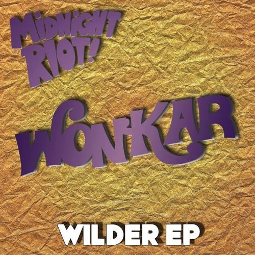Easy (Wonkar Funk Edit) (NOW on MIDNIGHT RIOT)
