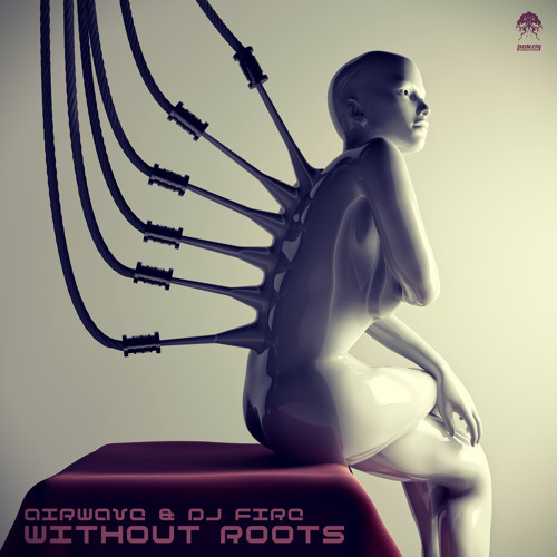 Airwave & DJ Fire - Without Roots (Original Mix)