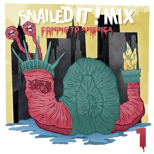 "SNAILEDIT! Mix Vol.1 ""Coming To America"""