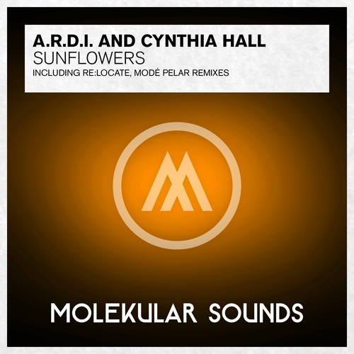 A.R.D.I. & Cynthia Hall - Sunflowers (Re:Locate Remix)