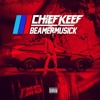 Chief Keef - Beamer Musick [ M6 ] (Full)