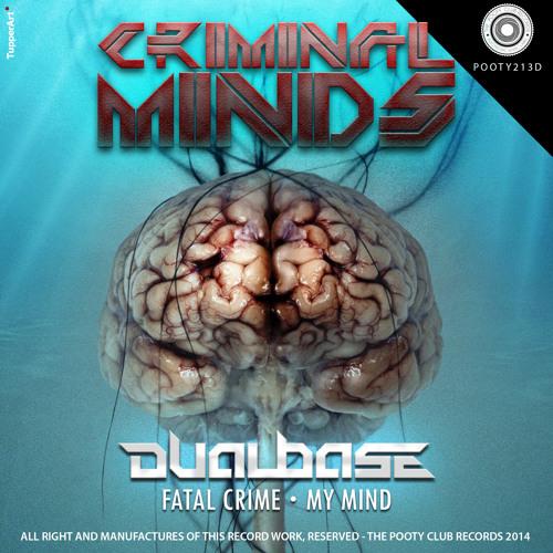 Dual Base - My Mind (Original Mix)
