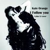 Follow You - Lykke Li Cover